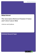 Widad Akrawi: The Association Between Vitamin D Status and Colon Cancer Risk