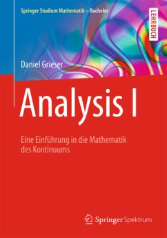 Analysis I - Grieser, Daniel