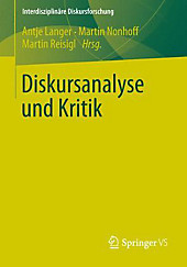 Diskursanalyse und Kritik (Interdisziplinäre Diskursforschung) (German Edition)