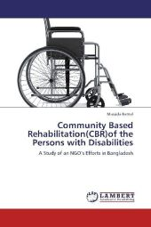 Community Based Rehabilitation(CBR)of the Persons with Disabilities - Masuda Kamal
