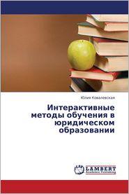 Interaktivnye Metody Obucheniya V Yuridicheskom Obrazovanii