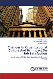 Changes in Organizational Culture and Its Impact on Job Satisfaction