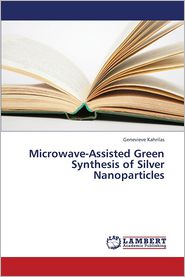 Microwave-Assisted Green Synthesis of Silver Nanoparticles