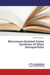 Microwave-Assisted Green Synthesis of Silver Nanoparticles - Genevieve Kahrilas
