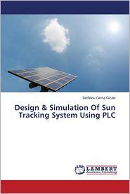 Design & Simulation of Sun Tracking System Using Plc