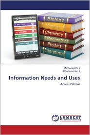Information Needs and Uses