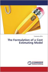 The Formulation of a Cost Estimating Model