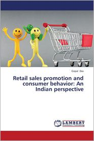 Retail Sales Promotion and Consumer Behavior: An Indian Perspective