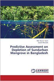 Predictive Assessment on Depletion of Sundarban Mangrove in Bangladesh