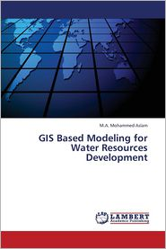 GIS Based Modeling for Water Resources Development