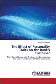 The Effect of Personality Traits on the Bank's Customer