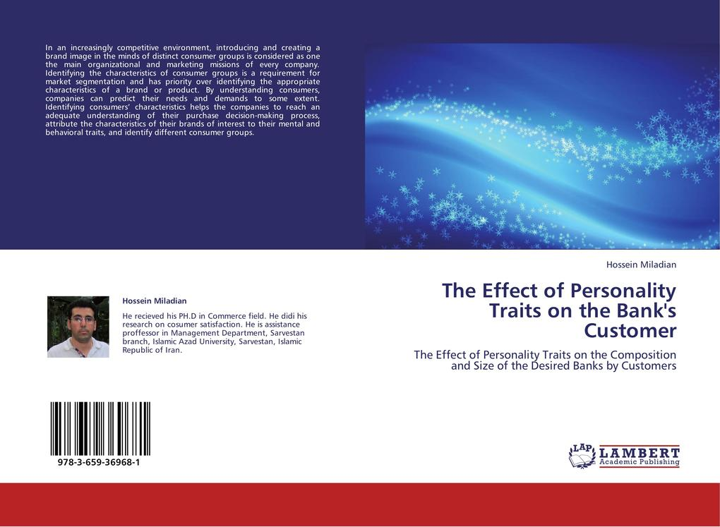 The Effect of Personality Traits on the Bank´s Customer als Buch von Hossein Miladian - LAP Lambert Academic Publishing