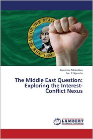 The Middle East Question: Exploring the Interest-Conflict Nexus