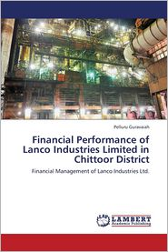 Financial Performance of Lanco Industries Limited in Chittoor District