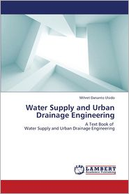 Water Supply and Urban Drainage Engineering