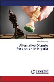 Alternative Dispute Resolution in Nigeria