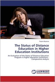 The Status of Distance Education in Higher Education Institutions