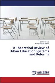 A Theoretical Review of Urban Education Systems and Reforms