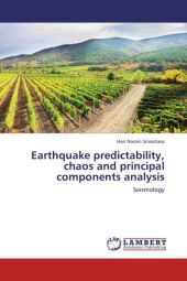 Earthquake predictability, chaos and principal components analysis - Hari Narain Srivastava