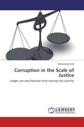 Corruption in the Scale of Justice - Mohammed Asif