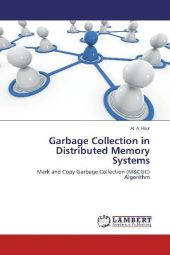 Garbage Collection in Distributed Memory Systems - Ali Al Hour