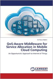 Qos-Aware Middleware for Service Allocation in Mobile Cloud Computing