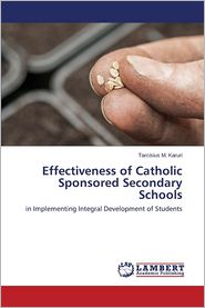 Effectiveness of Catholic Sponsored Secondary Schools
