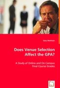Does Venue Selection Affect the GPA?