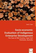 Socio-economic Evaluation of Indigenous Enterprise Development