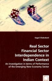 Real Sector Financial Sector Interdependence in Indian Context - Gagari Chakrabarti