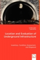 Location and Evaluation of Underground Infrastructure - Cristian Sipos; Saeed Mirza