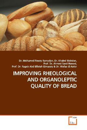 IMPROVING RHEOLOGICAL AND ORGANOLEPTIC QUALITY OF BREAD - Fawzy, Mohamed