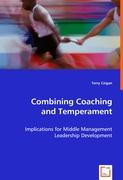 Combining Coaching and Temperament