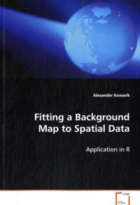 Fitting a Background Map to Spatial Data - Application in R