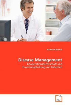 Disease Management - Kooperationsbereitschaft und Erwartungshaltung von Patienten