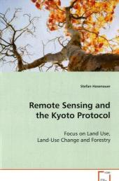 Remote Sensing and the Kyoto Protocol - Stefan Hasenauer