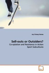 Sell-outs or Outsiders? - Joy Crissey Honea