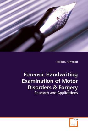Forensic Handwriting Examination of Motor Disorders - Research and Applications - Harralson, Heidi H.