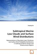 Subtropical Marine Low Clouds and Surface WindDistributions