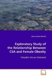 Exploratory Study of the Relationship Between CSA and Female Obesity - Anne Steeves Rozicki