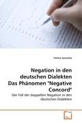 Samanba, Fatima: Negation in den deutschen Dialekten Das Phänomen Negative Concord