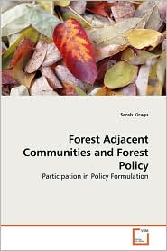 Forest Adjacent Communities and Forest Policy - Serah Kiragu