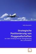 Baumeister, Stefan: Strategische Positionierung von Fluggesellschaften