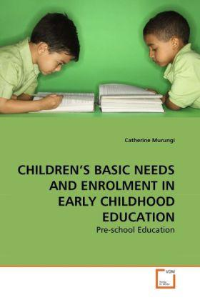 Children's Basic Needs and Enrolment in Early Childhood Education