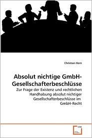 Absolut nichtige GmbH-Gesellschafterbeschl sse