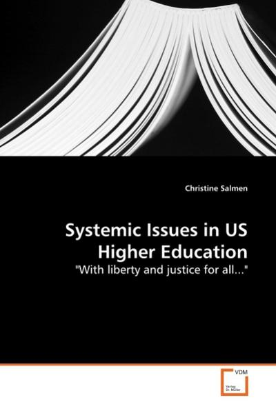 Systemic Issues in US Higher Education - Christine Salmen