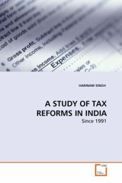 A STUDY OF TAX REFORMS IN INDIA - SINGH, HARINAM
