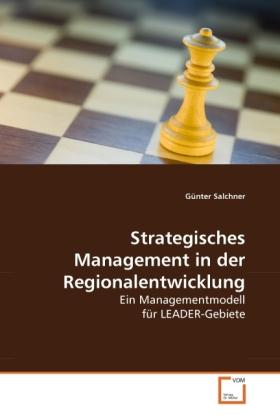 Salchner, G: Strategisches Management in der Regionalentwick - Günter Salchner