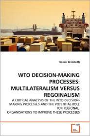 Wto Decision-Making Processes - Nasser Binghaith