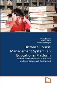 Distance Course Management System, An Educational Platform - Iflaah Salman, Mohsin Iqbal, Muhammad Sajjad